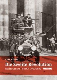 Die zweite Revolution - Axel Weipert