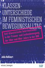 Klassenunterschiede im feministischen Bewegungsalltag - Julia Roßhart