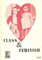"""Buchcover mit einem historischen Foto in Herzform von zwei weißen Mädchen, die jeweils mehrere Zeitungen unter dem Arm halten und in die Kamera schauen. Das Foto ist in Rottönen eingefärbt, darunter steht """"Class & Feminism"""" in schwarzen Großbuchstaben."""