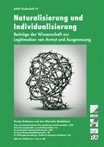 Naturalisierung und Individualisierung - Torsten Bultmann / Jens Wernicke (Hg.)