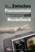 Zwischen Pommesbude und Muskelbank - Britta Steinwachs