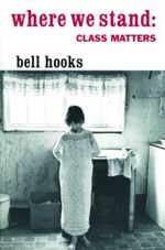 Where We Stand - bell hooks