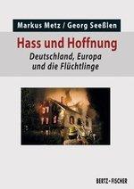 Hass und Hoffnung - Markus Metz / Georg Seeßlen