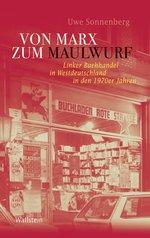 Von Marx zum Maulwurf - Uwe Sonnenberg