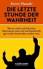 Die letzte Stunde der Wahrheit - Armin Nassehi