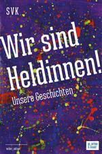 Cover in starkem Lilaton mit Farbklecksen in rot, gelb und grün über die Fläche verteilt. Darauf schräg in weiß Titel und Untertitel.