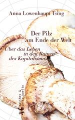 Buchcover mit der Abbildung von drei in der Froschperspektive fotografierten  Pilzen in Brauntönen. Im Hintergrund ist ein rundes Gitternetz aus dünnen grauen Linien platziert.