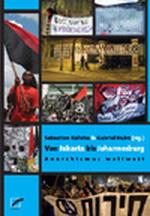 Von Jakarta bis Johannesburg - Sebastian Kalicha / Gabriel Kuhn (Hg.)