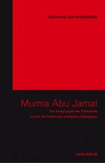 Mumia Abu-Jamal - Bibliothek des Widerstands (Hg.)