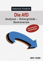 Buchcover mit dem abgewandelten Logo der AfD, die geschwungene Pfeilspitze zeigt dabei nach rechts unten, was auf einen Blick die negativen Entwicklungen durch das Wirken der AfD adressiert. Eine Textblase weist darauf hin, dass  es sich um eine aktualisierte Neuauflage handelt.