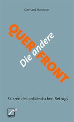 """Sehr simples Buchcover. Auf grauem Grund sind die Worte """"Die andere"""" (in weiß) und """"Querfront"""" (in orange) über Kreuz geschrieben."""