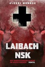 """Das Zentrum des Buchcovers  bildet ein schwarzes Kreuz auf rotem Grund, das beidseitig von zwei Hirschen gesäumt wird. In großen weißen Buchstaben darunter """"Laibach und NSK""""."""