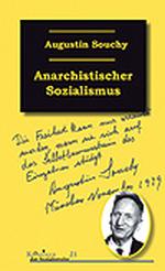 Anarchistischer Sozialismus - Augustin Souchy