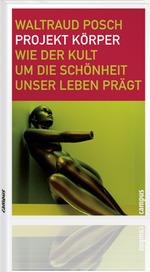 Projekt Körper - Waltraud Posch