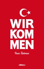 Wir kommen - Inan Türkmen