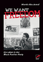 We Want Freedom - Mumia Abu-Jamal