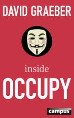 Inside Occupy - David Graeber