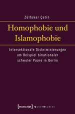 Homophobie und Islamophobie - Zülfukar Çetin