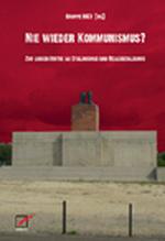 Nie wieder Kommunismus? - Gruppe INEX (Hg.)
