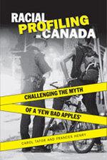 Racial Profiling in Canada - Francis Henry / Carol Tator