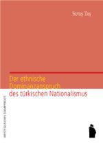 Der ethnische Dominanzanspruch des türkischen Nationalismus - Savaş Taş
