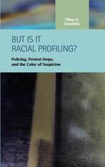 But is it Racial Profiling? - Vikas K. Gumbhir