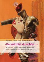 """Bei mir bist du schön..."" - Dagmar Filter / Jana Reich (Hg.)"