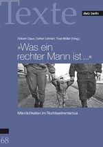 Was ein rechter Mann ist... - Robert Claus, Esther Lehnert, Yves Müller (Hg.)