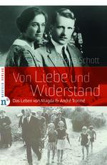 Von Liebe und Widerstand - Hanna Schott