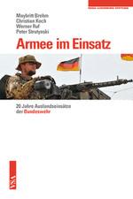 Armee im Einsatz - Maybritt Brehm / Christian Koch / Werner Ruf / Peter Strutynski
