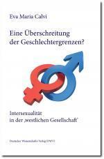 Eine Überschreitung der Geschlechtergrenzen? - Eva Maria Calvi
