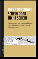 Schein oder nicht Schein - Irene Messinger