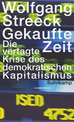 Gekaufte Zeit - Wolfgang Streeck