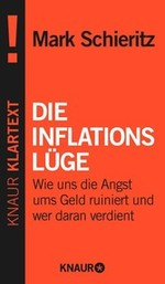 Die Inflationslüge - Mark Schieritz