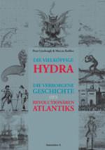 Die vielköpfige Hydra - Peter  Linebaugh, Marcus Rediker