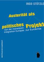 Austerität als politisches Projekt - Ingo Stützle