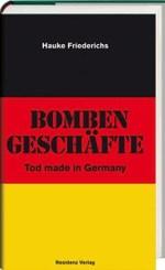Bombengeschäfte - Hauke Friederichs