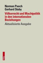 Völkerrecht und Machtpolitik in den internationalen Beziehungen - Norman Paech, Gerhard Stuby