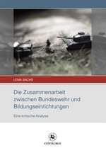 Die Zusammenarbeit zwischen Bundeswehr und Bildungseinrichtungen. - Lena Sachs