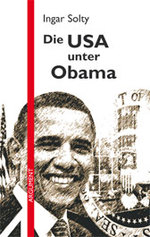 Die USA unter Obama - Ingar Solty