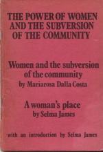 Die Macht der Frauen und der Umsturz der Gesellschaft - Mariarosa Dalla Costa, Selma James