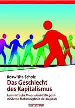 Das Geschlecht des Kapitalismus - Roswitha Scholz