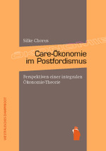 Care-Ökonomie im Postfordismus - Silke Chorus