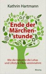 Ende der Märchenstunde - Kathrin Hartmann