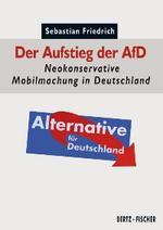 Der Aufstieg der AfD - Sebastian Friedrich