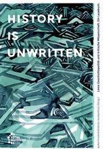 History is unwritten - AutorInnenkollektiv Loukanikos (Hg.)