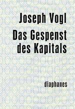 Das Gespenst des Kapitals - Joseph Vogl