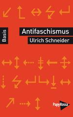 Antifaschismus - Ulrich Schneider