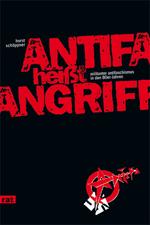 Auf dem schwarzen Untergrund fällt der knallrote Buchtitel in Blockbuchstaben stark auf. Das Symbol der Antifa in der rechten unteren Ecke komplettiert  das simpel gehaltene Buchcover.