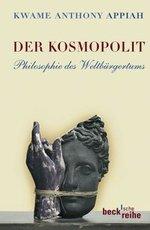 Der Kosmopolit - Kwame Anthony Appiah